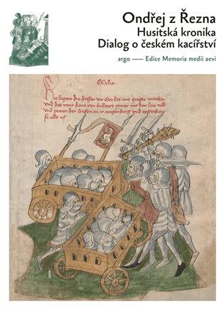 Přebal moderního vydání husitké kroniky Ondřeje z Řezna